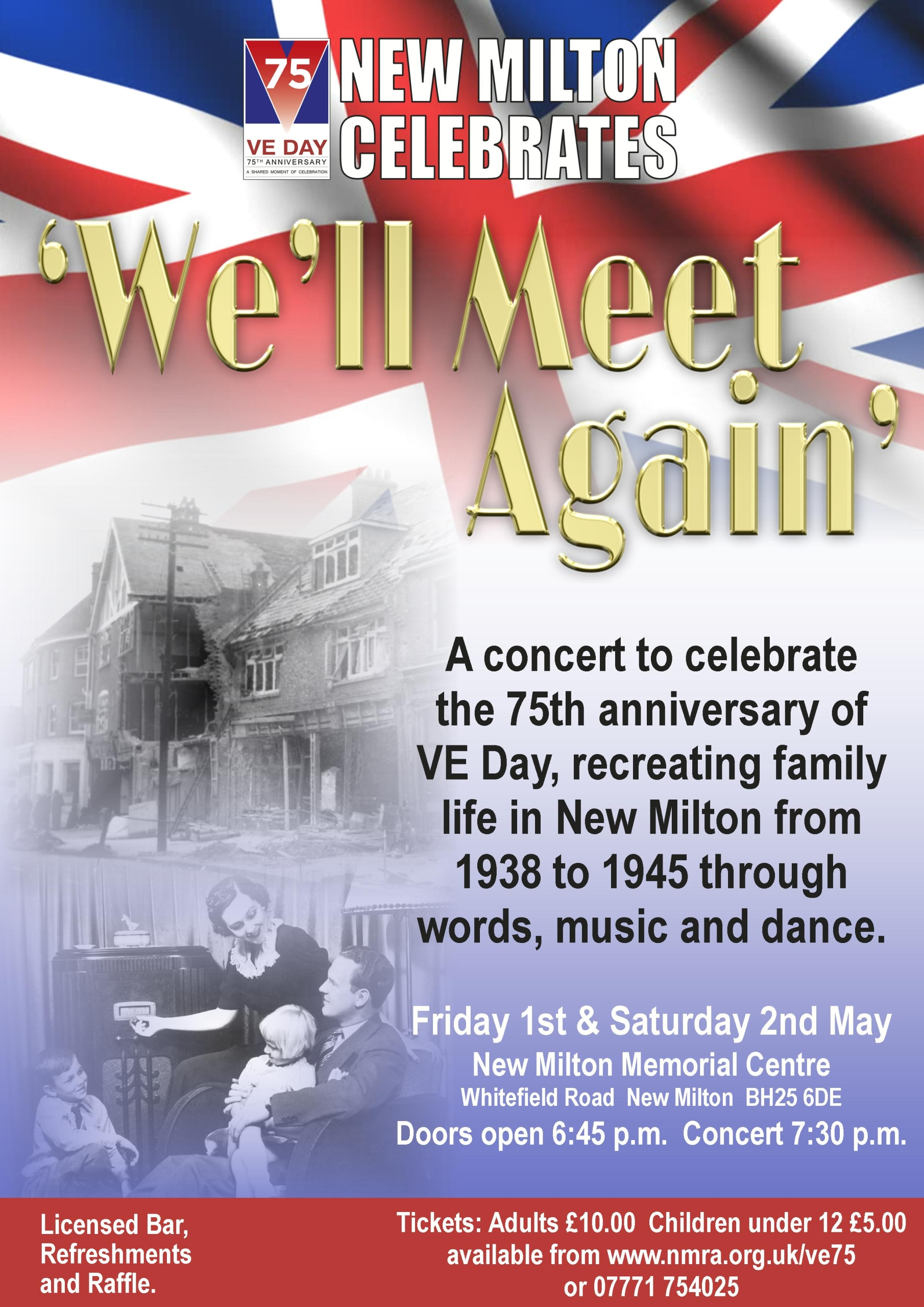 VE75 Commemorative Concert - We'll Meet Again